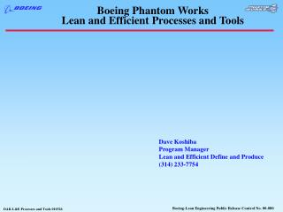 Boeing Phantom Works Lean and Efficient Processes and Tools