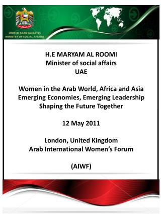 H.E MARYAM AL ROOMI Minister of social affairs UAE Women in the Arab World, Africa and Asia