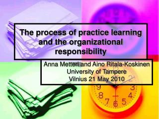 The process of practice learning and the organizational responsibility