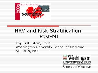 HRV and Risk Stratification: Post-MI