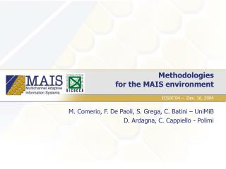 Methodologies  for the MAIS environment