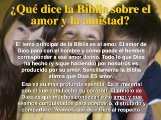 Que dice la biblia sobre El Amor y La Amistad