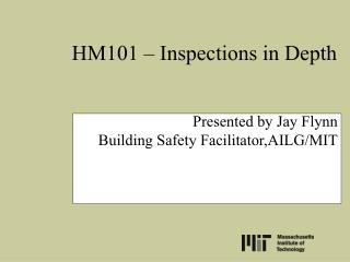 HM101 – Inspections in Depth