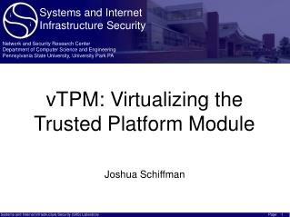 vTPM: Virtualizing the Trusted Platform Module