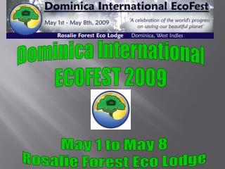 Dominica International ECOFEST 2009