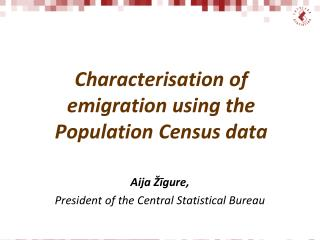Characterisation of emigration using the Population Census data
