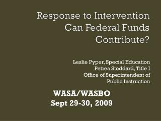 Response to Intervention  Can Federal Funds Contribute?