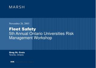 Fleet Safety 5th Annual Ontario Universities Risk Management Workshop