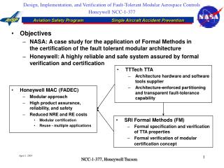 Design, Implementation, and Verification of Fault-Tolerant Modular Aerospace Controls Honeywell NCC-1-377