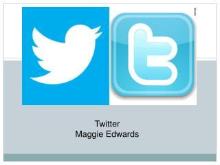 Twitter Maggie Edwards