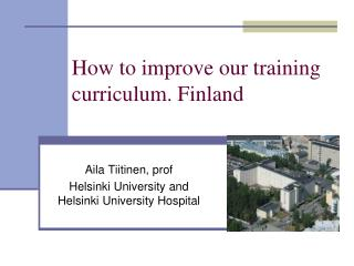 How to improve our training curriculum. Finland