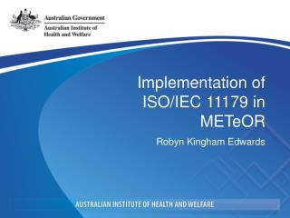 Implementation of ISO/IEC 11179 in METeOR