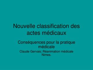 Nouvelle classification des actes médicaux