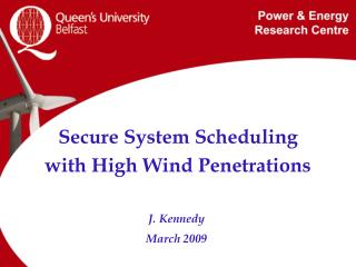 Secure System Scheduling  with High Wind Penetrations