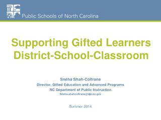 Supporting Gifted Learners District-School-Classroom