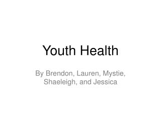 Youth Health