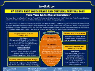 6 th  NORTH EAST YOUTH PEACE AND CULTURAL FESTIVAL 2013