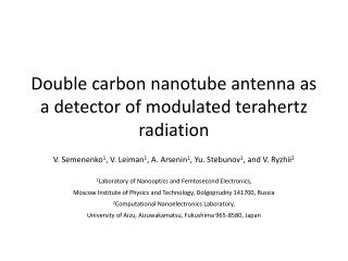 Double carbon nanotube antenna as a detector of modulated terahertz radiation