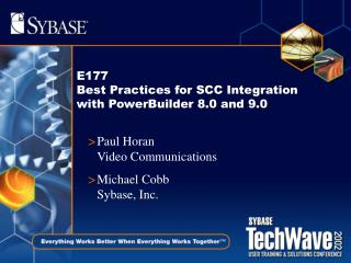 E177 Best Practices for SCC Integration with PowerBuilder 8.0 and 9.0