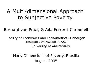 A Multi-dimensional Approach to Subjective Poverty
