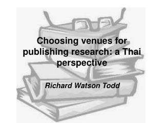 Choosing venues for publishing research: a Thai perspective