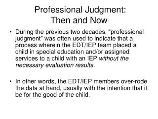 Professional Judgment:   Then and Now