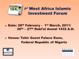 1 st  West Africa Islamic Investment Forum