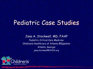 Pediatric Case Studies