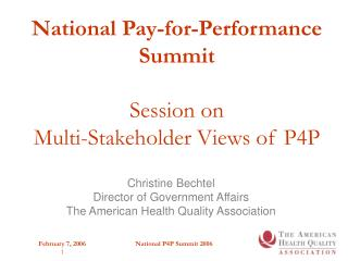 National Pay-for-Performance Summit Session on Multi-Stakeholder Views of P4P