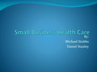 Small Business Health Care