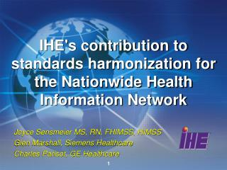IHE's contribution to standards harmonization for the Nationwide Health Information Network