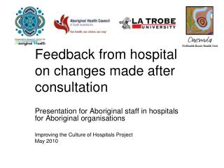 Feedback from hospital on changes made after consultation