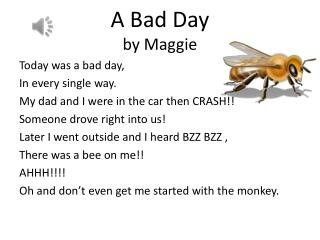 A Bad Day by Maggie