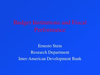 Budget Institutions and Fiscal Performance