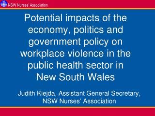Judith Kiejda, Assistant General Secretary, NSW Nurses' Association