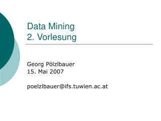 Data Mining 2. Vorlesung