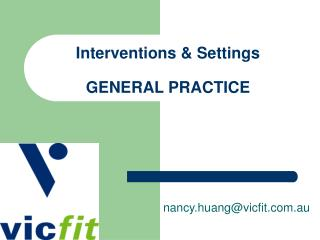 Interventions & Settings GENERAL PRACTICE