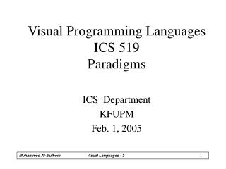 Visual Programming Languages ICS 519 Paradigms
