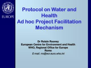 Protocol on Water and Health Ad hoc Project Facilitation Mechanism