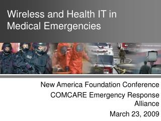 Wireless and Health IT in Medical Emergencies