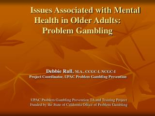 Issues Associated with Mental Health in Older Adults: Problem  Gambling