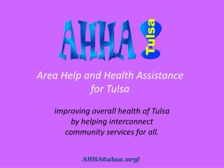 Area Help and Health Assistance for Tulsa
