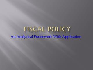 Fiscal  P olicy