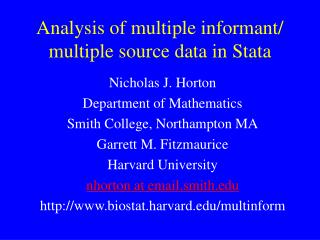 Analysis of multiple informant/ multiple source data in Stata