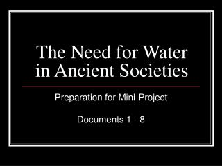 The Need for Water in Ancient Societies