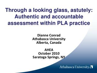 Through a looking glass, astutely: Authentic and accountable assessment within PLA practice