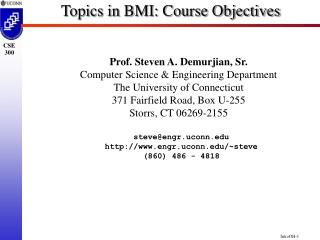 Topics in BMI: Course Objectives