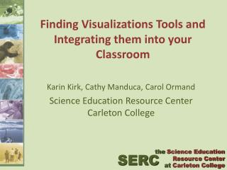 Finding Visualizations Tools and Integrating them into your Classroom