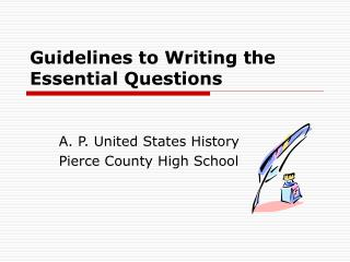 Guidelines to Writing the Essential Questions