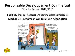 Responsable Développement Commercial Titre II – Session 2012/2013